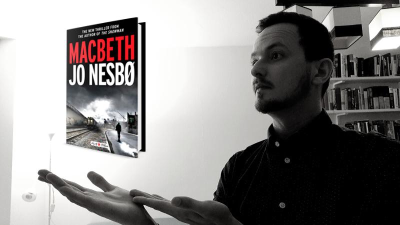 Recenzia: Macbeth (Jo Nesbø)